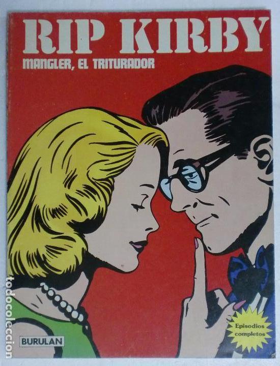 RIP KIRBY. MANGLER, EL TRITURADOR. TOMO II BURULAN. PERFECTO ESTADO (Tebeos y Comics - Buru-Lan - Rip Kirby)