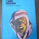 Cómics: EL HOMBRE ENMASCARADO. AFRONTANDO EL PELIGRO. TOMO I. BURU LAN EDICIONES. 12 EPISODIOS. 1971.. Lote 116791575