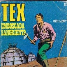 Cómics: TEX. Nº 22. EMBOSCADA SANGRIENTA. Lote 89583220