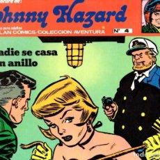 Cómics: JOHNNY HAZARD. NADIE SE CASA SIN ANILLO. COLECCION AVENTURA. Nº 4. BURU LAN. AÑO 1973. Lote 91926198