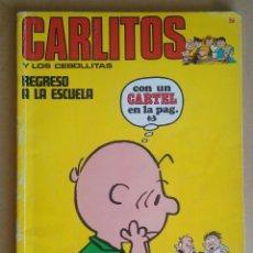 Cómics: CARLITOS Y LOS CEBOLLITAS 9 - BURU LAN- BURULAN - SIN CARTEL. Lote 89806860