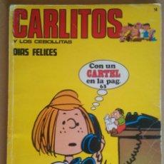 Cómics: CARLITOS Y LOS CEBOLLITAS 14 - BURU LAN- BURULAN - CON CARTEL. Lote 89807016