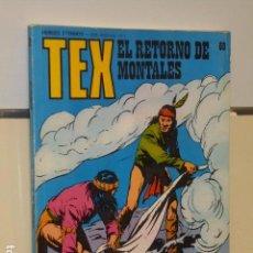 Cómics: TEX Nº 69 EL RETORNO DE MONTALES - BURU LAN -. Lote 90998430