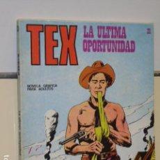 Cómics: TEX Nº 21 LA ULTIMA OPORTUNIDAD - BURU LAN -. Lote 91003110