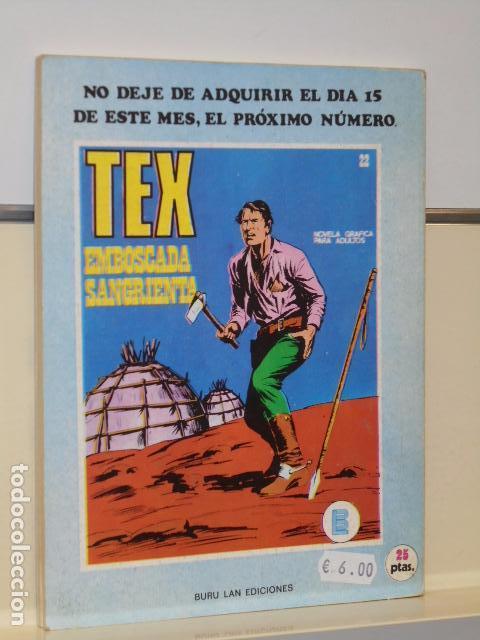 Cómics: TEX Nº 21 LA ULTIMA OPORTUNIDAD - BURU LAN - - Foto 3 - 91003110