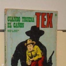 Cómics: TEX Nº 28 CUANDO TRUENA EL CAÑON - BURU LAN -. Lote 91004910