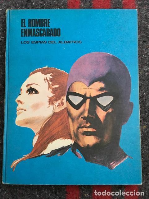 EL HOMBRE ENMASCARADO TOMO 2 - LOS ESPÍAS DEL ALBATROS - BURU LAN 1971 - D6 (Tebeos y Comics - Buru-Lan - Hombre Enmascarado)