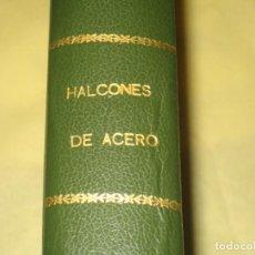 Cómics: HALCONES DE ACERO - COMPLETA EN UN TOMO - VER FOTOS . Lote 94464754