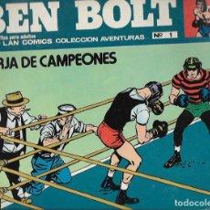 Cómics: BEN BOLT * FORJA DE CAMPEONES * Nº 1. Lote 94768827