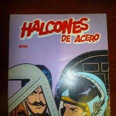 Cómics: HALCONES DE ACERO. ALBUM 2 : VETOL. Lote 94846879