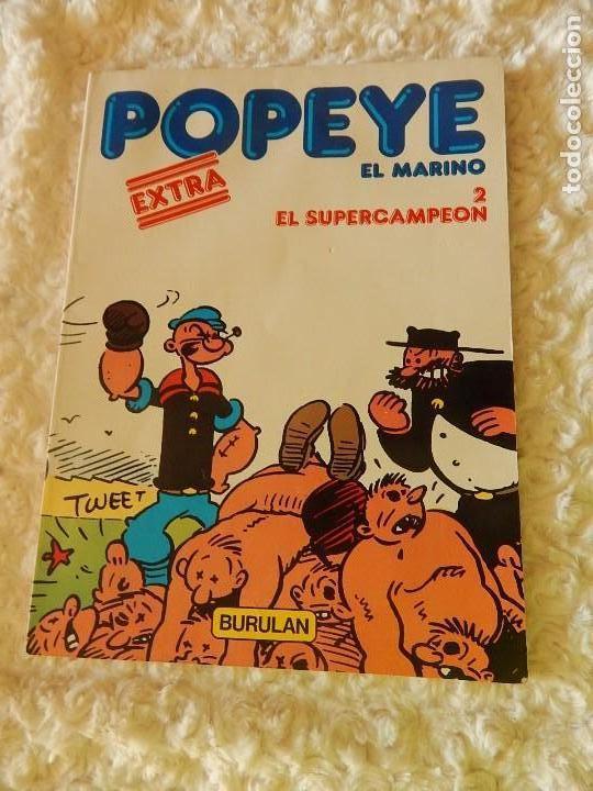 POPEYE -EL MARINO - EXTRA - EL SUPERCAMPEON -2 (Tebeos y Comics - Buru-Lan - Popeye)