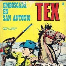 Cómics: TEX. Nº 36. EMBOSCADA EN SAN ANTONIO. Lote 97551695