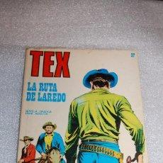 Cómics: TEX 37 - LA RUTA DE LAREDO. Lote 98073099