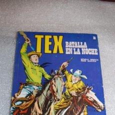 Cómics: TEX 38 - BATALLA EN LA NOCHE. Lote 98073295