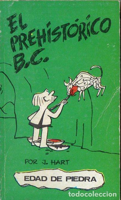 HART : EL PREHISTÓRICO B.C. EDAD DE PIEDRA (1971) (Tebeos y Comics - Buru-Lan - Otros)