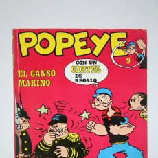 Cómics: CÓMIC POPEYE / EL GANSO MARINO - Nº 9 - EDITORIAL BURU LAN - AÑO 1971. Lote 100147147