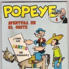Cómics: -58464 POPEYE Nº 6, AVENTURA EN EL OESTE, EDICIONES BURU LAN, AÑO 1971. Lote 100399391