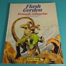Cómics: FLASH GORDON. EL MUNDO SUBMARINO. ILUSTRACIONES DE ALEX RAYMOND. GUIÓN DE DON MOORE. Lote 101464391
