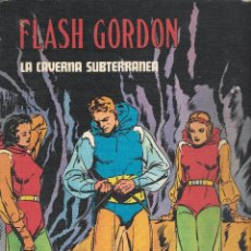 Cómics: FLASH GORDON - TOMO IV - LA CAVERNA SUBTERRÁNEA - COL. HEROES DEL COMIC - BURU LAN, 1972.. Lote 102810295