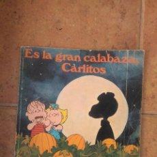 Cómics: ES LA GRAN CALABAZA, CARLITOS. Lote 103568867