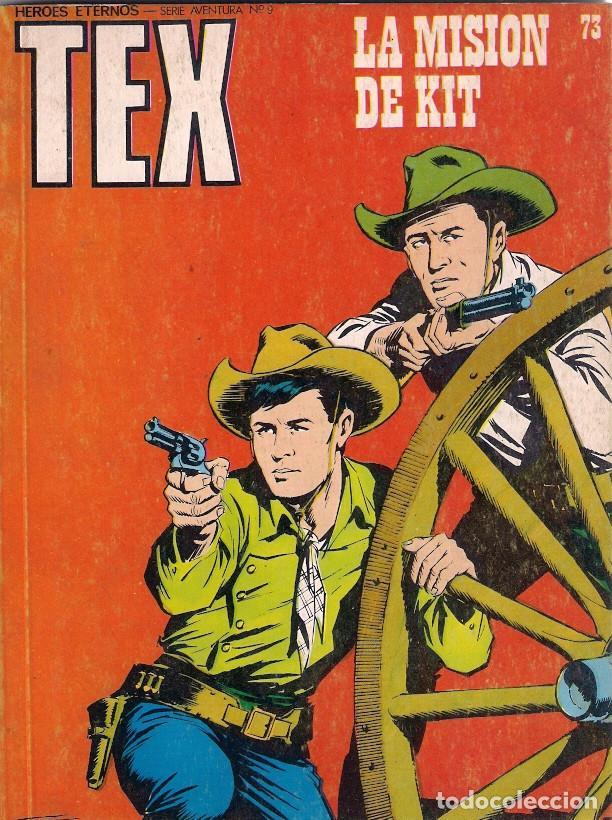 TEX. Nº 73. LA MISIÓN DE KIT (Tebeos y Comics - Buru-Lan - Tex)