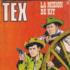 Cómics: TEX. Nº 73. LA MISIÓN DE KIT. Lote 105795827