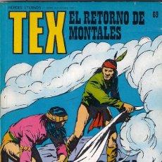 Cómics: TEX. Nº 69. EL RETORNO DE MONTALES. Lote 105796195
