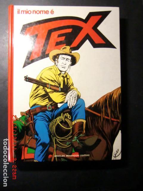 LIBRO COMIC EDICION ESPECIAL-IL MIO NOME É TEX AÑO 1975 (Tebeos y Comics - Buru-Lan - Tex)