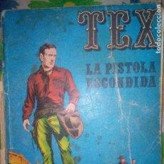 Cómics: TEX. LA PISTOLA ESCONDIDA. Lote 109046067