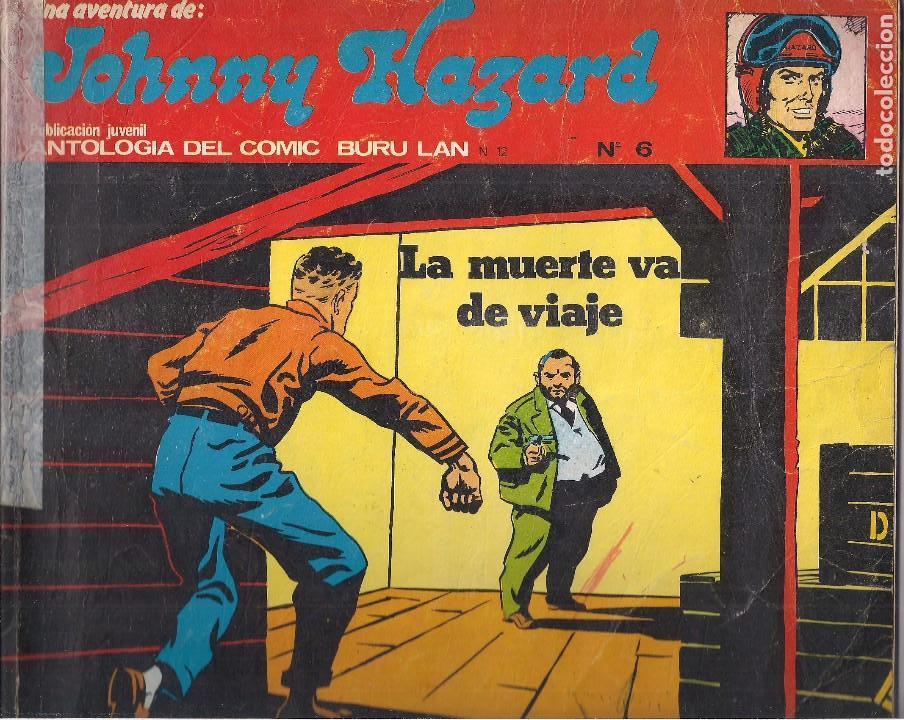 JOHNNY HAZARD NUMERO 6 POR FRANK ROBBINS. BURU LAN 1973 (Tebeos y Comics - Buru-Lan - Otros)