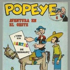 Cómics: POPEYE Nº 6: AVENTURA EN EL OESTE, 1971, BURU LAN, MUY BUEN ESTADO. CONTIENE POSTER Nº 6, ABUELA. Lote 113552935