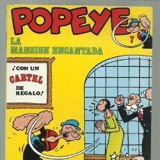 Cómics: POPEYE 7: LA MANSIÓN ENCANTADA, 1971, BRURU LAN, MUY BUEN ESTADO. CON CARTEL Nº 7, EUGENIO. Lote 113554563