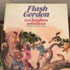 Cómics: FLASH GORDON - LOS HOMBRES SELVÁTICOS. Lote 115191519