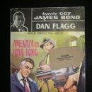 Cómics: AGENTE 007 JAMES BOND Nº1 AMENAZA EN HONG KONG. Lote 115531503