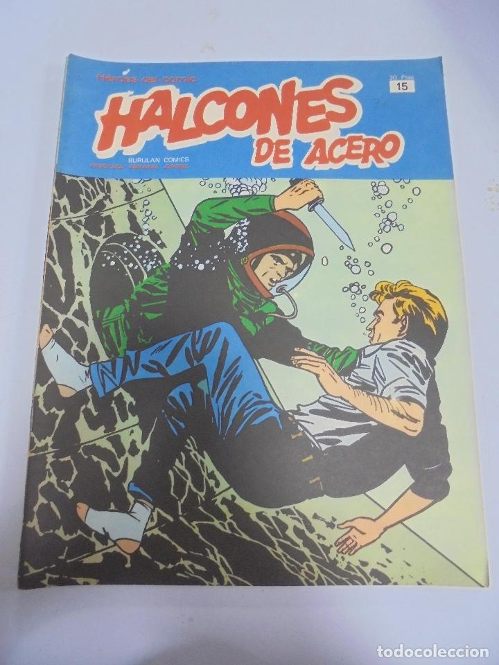 HEROES DEL COMIC. HALCONES DE ACERO. Nº 15. EDICIONES BURULAN (Tebeos y Comics - Buru-Lan - Halcones de Acero)