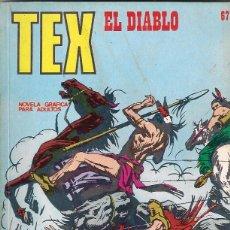 Cómics: TEX. Nº 67. EL DIABLO. Lote 117180019