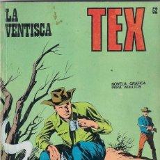 Cómics: TEX. Nº 52. LA VENTISCA. Lote 117180223