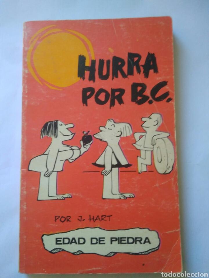 EDAD DE PIEDRA HURRA PORB.C.- POR J.HART BURU LAN AÑO 1972 (Tebeos y Comics - Buru-Lan - Otros)