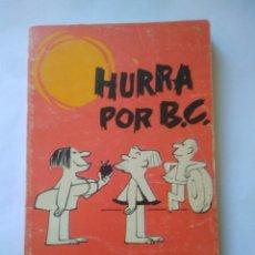 Cómics: EDAD DE PIEDRA HURRA PORB.C.- POR J.HART BURU LAN AÑO 1972. Lote 117515220
