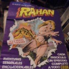 Cómics: POSTER GIGANTE RAHAN PUBLICIDAD KIOSKOS - 1975 - ENVIO GRATIS. Lote 122781727
