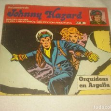 Cómics: JOHNNY HAZARD Nº 2 . ORQUIDEAS EN ARGELIA.. Lote 128547739