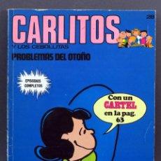 Cómics: CARLITOS Y LOS CEBOLLITAS PROBLEMAS DEL OTOÑO Nº 28 ED BURU LAN BURULAN 1973. Lote 129157323