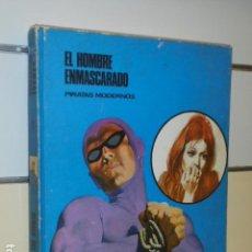 Cómics: HEROES DEL COMIC EL HOMBRE ENMASCARADO TOMO 7 PIRATAS MODERNOS - BURU LAN -. Lote 130926408