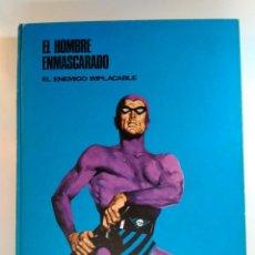 Cómics: HÉROES DEL CÓMIC. COL. EL HOMBRE ENMASCARADO Nº 3. EL ENEMIGO IMPLACABLE.. Lote 131005100