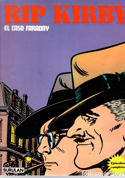 RIP KIRBY. EL CASO FARADAY. BURULAN, 1974 (Tebeos y Comics - Buru-Lan - Rip Kirby)