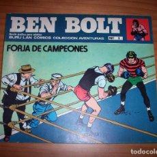 Cómics: BEN BOLT - NÚMERO 1: FORJA DE CAMPEONES - AÑO 1973 - MUY BUEN ESTADO. Lote 131924074