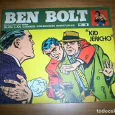 Cómics: BEN BOLT - NÚMERO 3: KID JERICHO - AÑO 1973 - MUY BUEN ESTADO. Lote 131925354