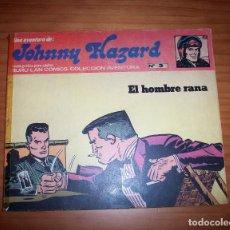 Cómics: JOHNNY HAZARD - NÚMERO 3: EL HOMBRE RANA - AÑO 1973. Lote 131934246
