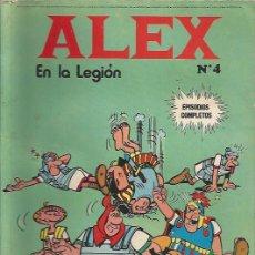 Cómics: ALEX Nº 4 - EN LA LEGIÓN - BURU LAN, 1973. Lote 133287246