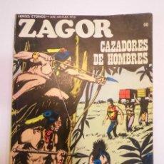 Cómics: ZAGOR NUM 60 – CAZADORES DE HOMBRES - BURU LAN 1972. Lote 135611314